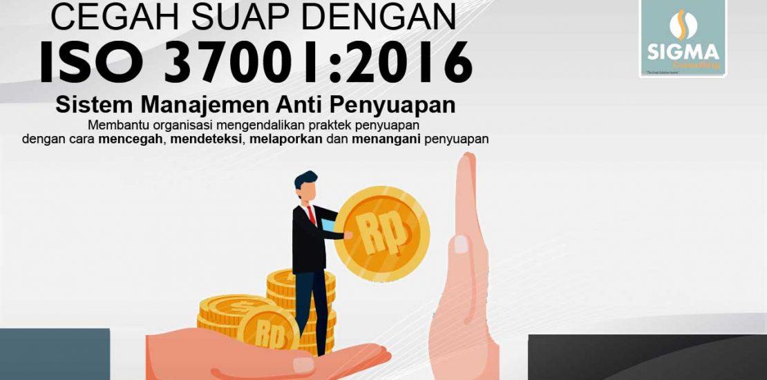 ISO 370012016 Tonggak Pencegah Suap di Indonesia